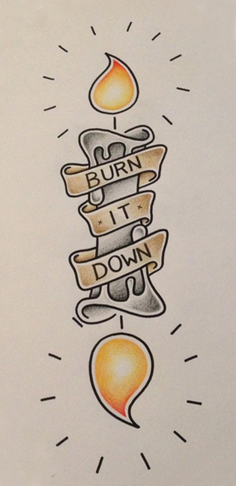 Burn it down candle tattoo design
