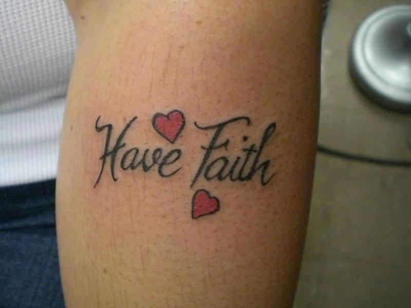 Have faith tattoo on arm